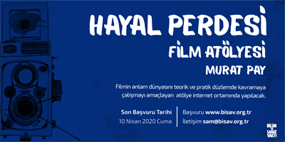 Hayal Perdesi: Cinema Workshop