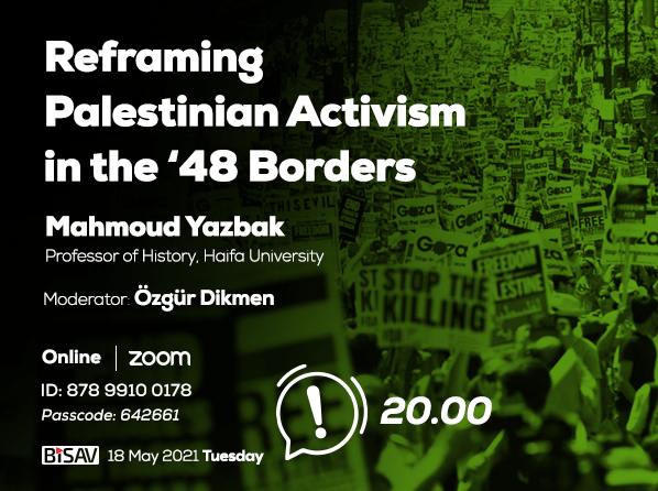 Reframing Palestinian Activism in the '48 Borders