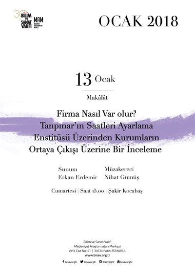 How Does a Firm Emerges? A Review on the Emergence of Institutions from the Perspective of Tanpınar's Saatleri Ayarlama Enstitüsü