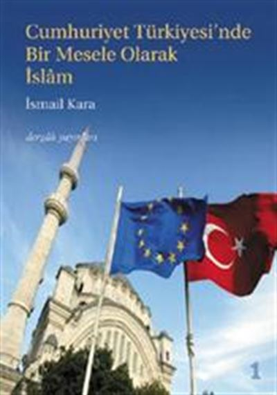 Islam as the National Question in Republican Turkey