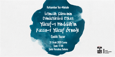 "Transformative Impact of the Process of ""İstinsâh"": The Instance of Qıssa-i Yûsuf of Yûsuf-ı Meddâh"