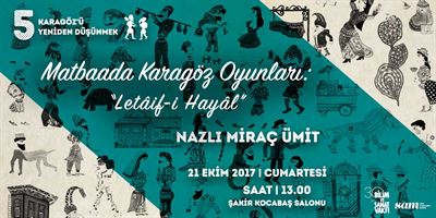 "Karagöz Plays in Print Works: ""Letaif-i Hayal"""