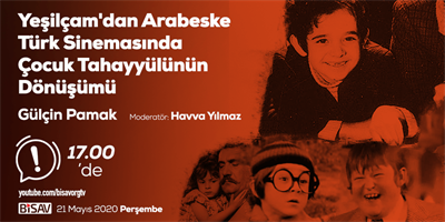 The Continuities and the Changes of Child İmage in Turkish Cinema from Yesilcam to Arabesk